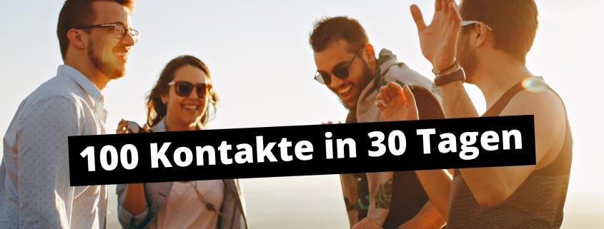 100 Kontakte in 30 Tagen
